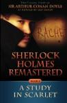 Sherlock Holmes Remastered: A Study in Scarlet: A Remastered Classic (Volume 1) - Leo Zanav, Arthur Conan Doyle