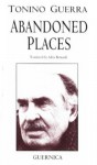 Abandoned Places (Essential Poets Series 74) (Essential Poets 74) - Tonino Guerra