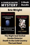 Charlie Salter Mysteries 4-Book Bundle: The Last Hand / Smoke Detector / Death in the Old Country / And More - Eric Wright