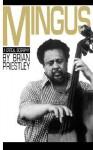 Mingus: A Critical Biography - Brian Priestley