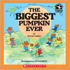 The Biggest Pumpkin Ever - Steven Kroll, Jeni Bassett