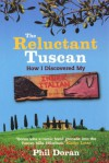 Reluctant Tuscan, The - Phil Doran