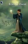 Sorceress Of Faith - Robin D. Owens
