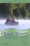 Quiet Water Massachusetts, Connecticut, and Rhode Island, 2nd: Canoe and Kayak Guide - John Hayes, John Hayes