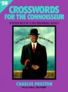 Crossword Puzzles for the Connoisseur 59 - Charles Preston