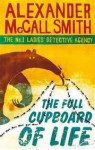 The Full Cupboard of Life (No. 1 Ladies' Detective Agency #5) - Alexander McCall Smith