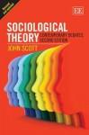Sociological Theory: Contemporary Debates - John Scott