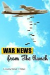 War News from the Ranch - Michael Mitchell