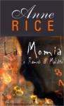 La Momia: O Ramses el Maldito - Anne Rice, Luis Soldevilla