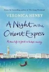 A Night on the Orient Express - Veronica Henry