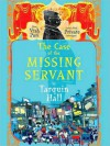 The Case of the Missing Servant - Tarquin Hall, Sam Dastor