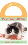 Can You? Play Like a Kitten - Oriental Institute