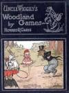 Uncle Wiggily's Woodland Games - Howard R. Garis, Lang Campbell