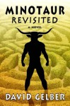 Minotaur Revisited - David Gelber