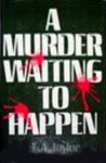 A Murder Waiting to Happen - L.A. Taylor