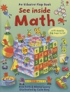 See Inside Math (An Usborne Flap Book) - Alex Frith, Minna Lacey, Colin King