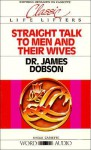 Straight Talk to Men and Their Wives-Cassette (Audio) - James C. Dobson