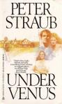Under Venus - Peter Straub