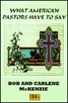 What American Pastors Have to Say - Bob McKenzie, Carlene McKenzie
