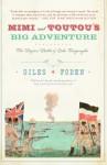 Mimi and Toutou's Big Adventure: The Bizarre Battle of Lake Tanganyika - Giles Foden