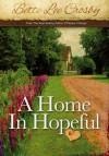 A Home in Hopeful - Bette Lee Crosby
