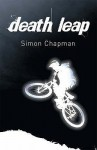 Death Leap - Simon Chapman, Nigel Dobbyn