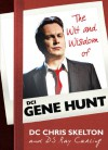 The Wit and Wisdom of Gene Hunt - Guy Adams