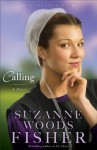 Calling, The (The Inn at Eagle Hill Book #2): A Novel - Suzanne Woods Fisher