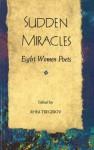 Sudden Miracles: Eight Women Poets - Rhea Tregebov