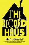 The Record Haus - Alan Goldsher