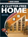 The Complete Guide to a Clutter-Free Home - Philip Schmidt