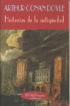 Historias de La Antiguedad - Arthur Conan Doyle