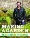 The Landscape Man Making A Garden - Matthew Wilson