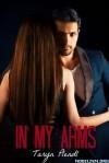In My Arms - Taryn Plendl