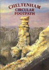 Cheltenham Circular Footpath - Richard Lacock, Peter Rollins, Peter Reardon