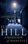 A Question of Identity (Simon Serrailler #7) - Susan Hill