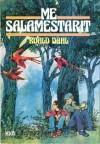 Me salamestarit - Roald Dahl, Eeva Heikkinen