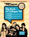 The Big Book of Colleges 2008 - Mark Benvenuto, Kelly Carey, Matt Hamman
