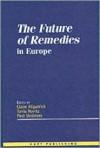 The Future of Remedies in Europe - Claire Kilpatrick, Tonia Novitz