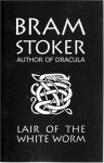 Lair of the White Worm - Bram Stoker
