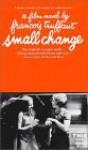 Small Change - François Truffaut, Anselm Hollo