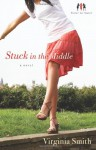 Stuck in the Middle - Virginia Smith