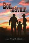 Bon a Savoir - D.W. Marchwell, Domitille Malin