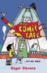 The Comic Cafe - Roger Stevens
