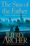 The Sins of the Father: The Clifton Chronicles 2 - Jeffrey Archer