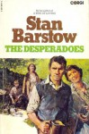 The Desperadoes and Other Stories - Stan Barstow