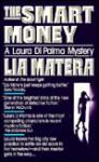 The Smart Money - Lia Matera