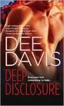 Deep Disclosure - Dee Davis