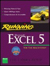 Running Microsoft Excel 5 for the Macintosh - Cobb Group, Mark Dodge, Chris Kinata