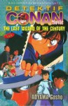 Detektif Conan Movie: The Last Wizard of the Century (Last) - Gosho Aoyama